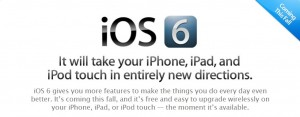 What's New in iOS 6: All Best Features In One Single Post